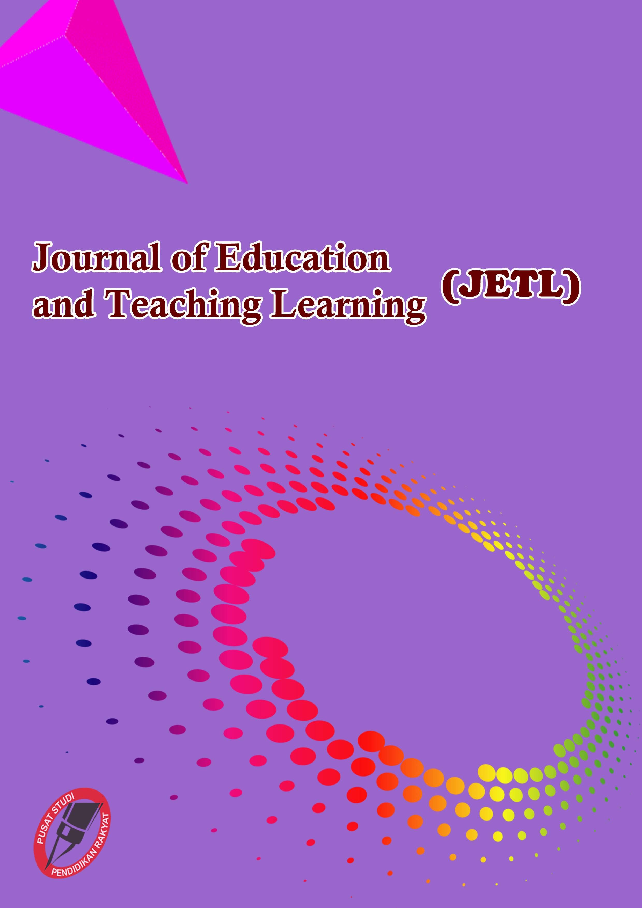 View Vol. 3 No. 2 (2021): Journal of Education and Teaching Learning (JETL)